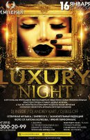 LUXURY NIGHT